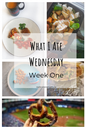 What I Ate Wednesday Week One, meals and snacks food diary #mealprep #wiaw #whatiatewednesday #personaltrainer #fooddiary #mealplan #nutrition