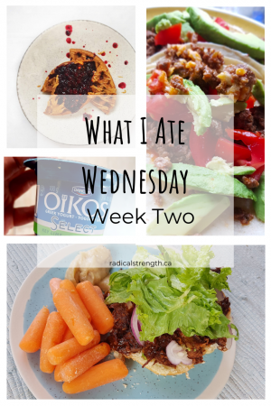What I Ate Wednesday Week Two, meals and snacks pictures