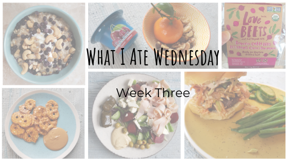 What I Ate Wednesday Week 3