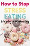 Why You Stress Eat and How to Stop