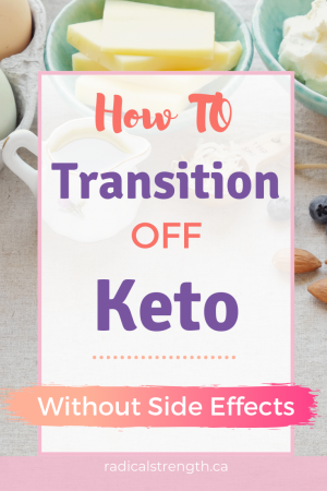 how to transition off keto without side effects pin