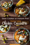 slow cooker or instant pot chicken cacciatore