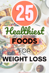 25 healthiest foods for weight loss in 2020 nutrition