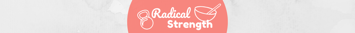 Radical Strength