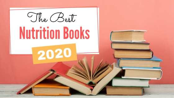 The Best Books on Nutrition and Healthy Eating {To Read in 2020}