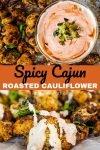spicy roasted cauliflower cajun style