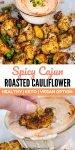 cajun spicy roasted cauliflower