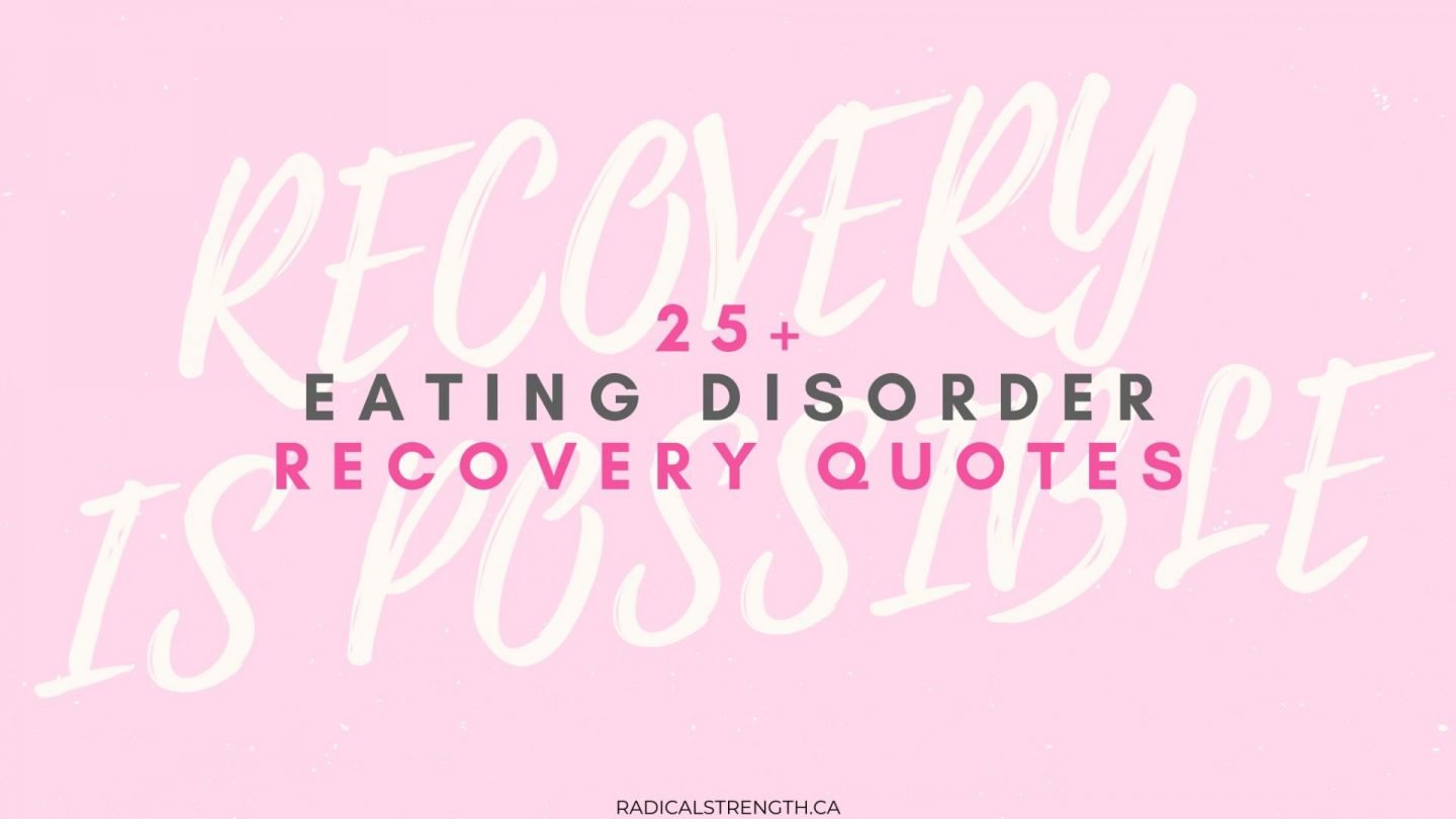 25+ Eating Disorder Recovery Quotes to Inspire You {Eating Disorder Awareness Week}