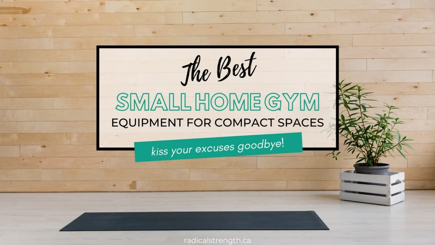 The Best Small Home Gym Exercise Equipment So You can Kiss Your Excuses Goodbye