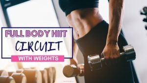 full body hiit circuit with weights