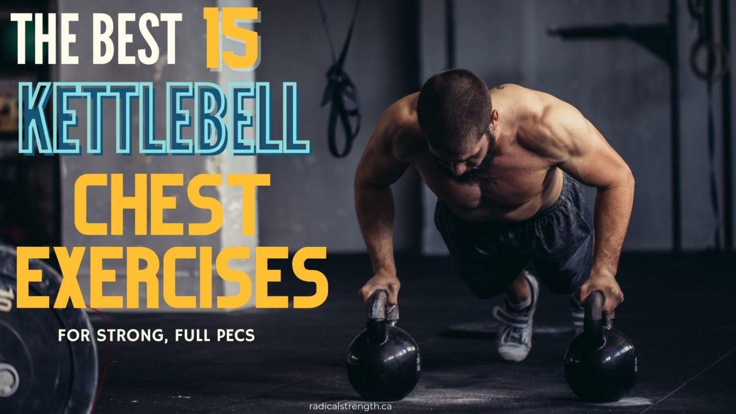 chest workouts with kettlebells